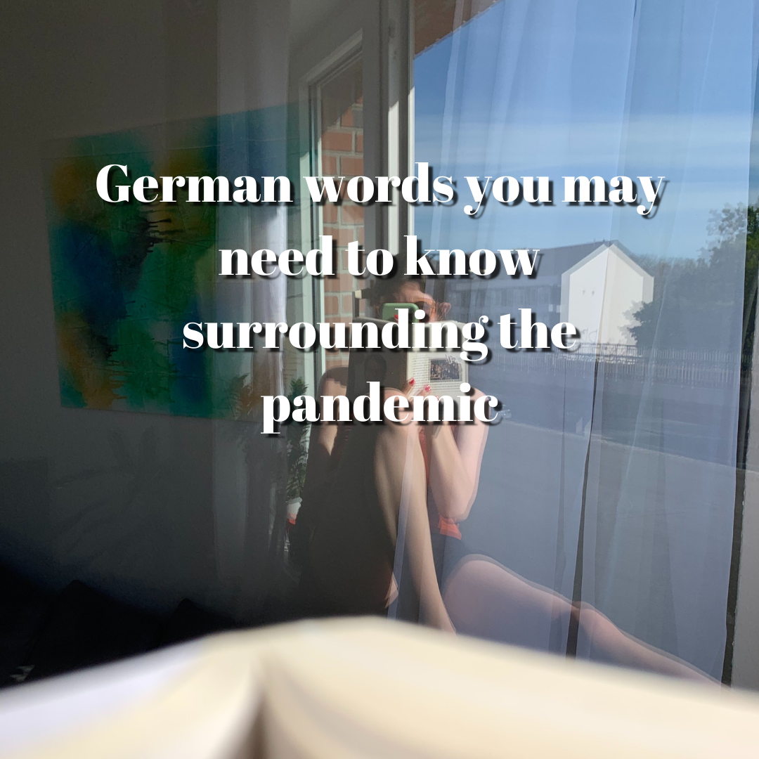 German words you may need to know surrounding pandemic